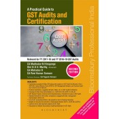 Bloomsbury's A Practical Guide to GST Audits and Certification by CA. Madhukar N. Hiregange, Shri B. S. V. Murthy, CA. Mahadev R, CA. Ravi Kumar Somani