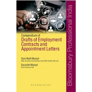 Bloomsbury's Compendium of Drafts of Employment Contracts and Appointment Letters by Som Nath Munjal & Saurabh Munjal