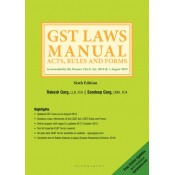 Bloomsbury's GST Laws Manual Acts, Rules and Forms 2019 by Rakesh Garg, Sandeep Garg