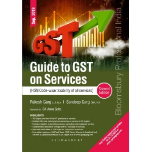 Bloomsbury's Guide to GST on Services (HSN Code wise taxability of all services) by Rakesh Garg, Sandeep Garg