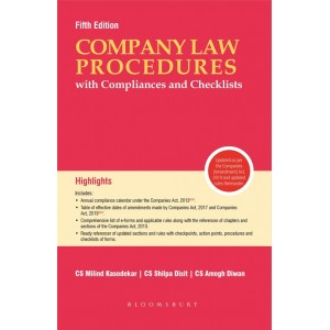 Blooomsbury's Company Law Procedures with Compliances and Checklists by CS. Milind Kasodekar, CS. Shilpa Dixit, CS Amogh Diwan