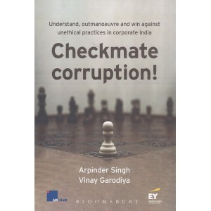 Bloomsbury's Checkmate Corruption [HB] by Arpinder Singh, Vinay Garodiya