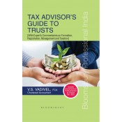 Bloomsbury's Tax Advisor's Guide to Trusts [HB] by CA. V. S. Vadivel