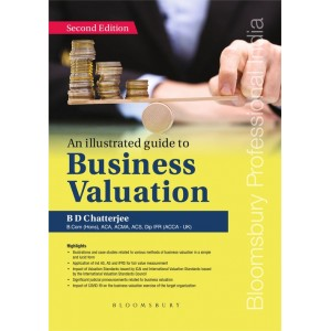 Bloomsbury's An Illustrated Guide to Business Valuation by B. D. Chatterjee