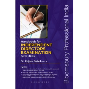 Bloomsbury's Handbook for Independent Directors Examination with MCQ's by Dr Rajeev Babel [Edn. 2020]