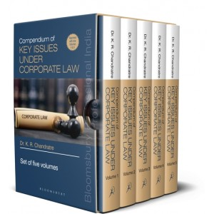 Bloomsbury's Compendium of Key Issues under Corporate Law by Dr. K. R. Chandratre [5 Volumes]