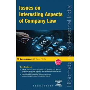 Bloomsbury's Issues on Interesting Aspects of Company Law by T. V.  Narayanaswamy