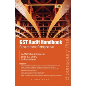 Bloomsbury's GST Audit Handbook – Government Perspective by Madhukar N.Hiregange, CA Roopa Nayak, Shri B.S.V. Murthy