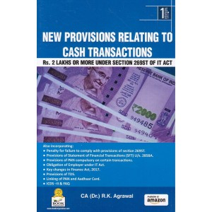 Book Corporation's New Provisions Relating to Cash Transactions by CA. R. K. Agrawal