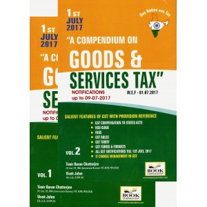 Book Corporation's A Compendium on Goods & Services Tax by Timir Baran Chatterjiee, Vivek Jalan [2 Vols. July 2017 Edition]