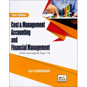 Book Corporation's Cost & Management Accounting and Financial Management For CMA/ICWA Inter Paper 10 Nov/May 2017-18 (New Syllabus) by CA. K. Hariharan
