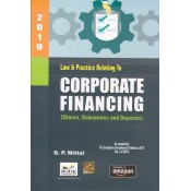 Book Corporation's Law & Practice Relating to Corporate Financing (Shares, Debentures and Deposits) by. D. P. Mittal [HB]