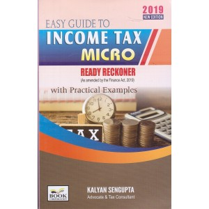Book Corporation's Easy Guide to Income Tax Micro Ready Reckoner with Practical Examples by Kalyan Sengupta
