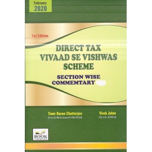 Book Corporation's Direct Tax Vivaad se Vishwas Scheme Section Wise Commentary by Timir Baran Chatterjee, Vivek Jalan