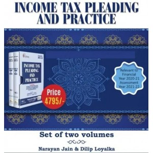 Book Corporation's Income Tax Pleading & Practice by Narayan Jain & Dilip Loyalka [2 HB Vols.]