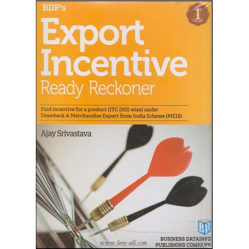 BDP's Export Inccentive Ready Reckoner by Ajay Srivastava (1st Large Format Edn. May 2015)