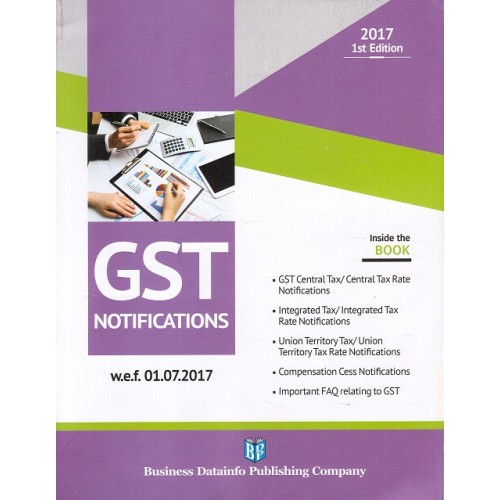 BDP's GST Notifications [1st Edn. July 2017]