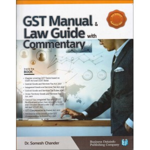 BDP's GST Manual & Law Guide with Commentary by Dr. Somesh Chander