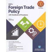 BDP's Foreign Trade Policy with Handbook of Procedures (FTP) by Anand Garg