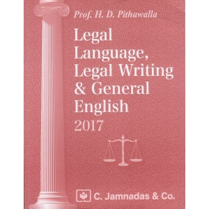 Jhabvala Law Series : Legal Language, Legal Writing and General English for BSL & LL.B by H.D. Pithawalla | C. Jamnadas & Co.