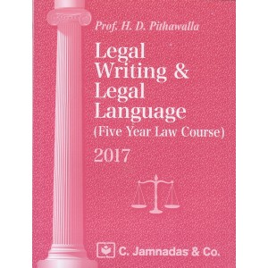 Jhabvala Law Series: Legal Writing & Legal Language by Prof. H. D. Pithawalla For BSL & LL.B, C. Jamnadas and Co.