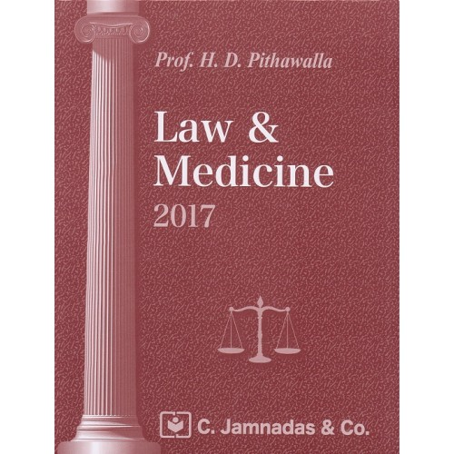 Jhabvala Law Series Notes on Law & Medicine for BSl & LL.B by Prof. H. D. Pithawalla
