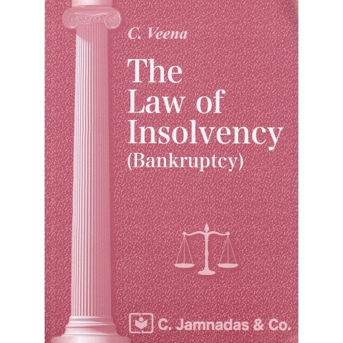 Jhabvala's The Law of Insolvency (Bankruptcy) by C. Veena | C. Jamnadas & Co.
