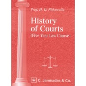 Jhabvala's History Of Courts by Prof. H.D. Pithawalla | C. Jamnadas & Co.