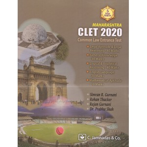 Maharashtra CLET 2020 [Common Law Entrance Test] for 5 Year Course by Simran R. Gurnani, Rohan Thacker, Rajan Gurnani & Dr. Prabha Shah | C. Jamnadas & Co. | Free Delivery