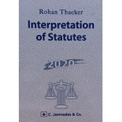 Jhabvala's Interpretation of Statutes [IOS] for BALLB & LL.B by Rohan Thacker | C. Jamnadas & Co.