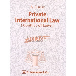 Jhabvala Law Series: Private International Law (Conflict of Laws) by A. Jurist | C. Jamnadas & Co.