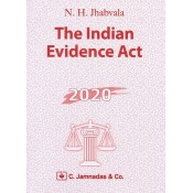 Jhabvala Law Series: Indian Evidence Act by Noshirvan H. Jhabvala | C. Jamnadas & Co.