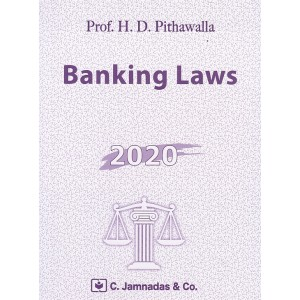 Jhabvala's Banking Laws Notes For LL.B by H.D.Pithawalla | C.Jamanadas & Co.