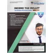 Income Tax Bullet : Last Moment Revisionary Buddy for CA Intermediate [IPCC] May 2019 Exam by CA. Saumil Manglani [Old & New Syllabus]