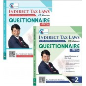CA. Yashvant Mangal's Questionnaire + MCQs on Indirect Tax Laws [IDT - GST & Customs] for CA/CS/CMA Final & Professional May 2021 Exam [2 Vols.]