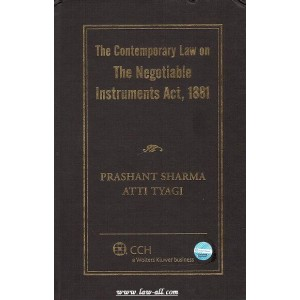 CCH India's Contemporary Law on The Negotiable Instruments Act, 1881 by Adv. Prashant Sharma & Atti Tyagi