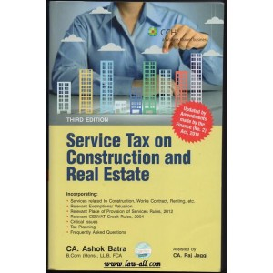 CCH's Sevice Tax On Construction And Real Estate by CA. Ashok Batra