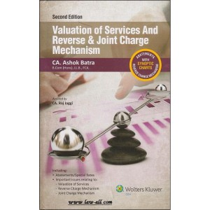 CCH's Valuation of Services And Reverse & Joint Charge Mechanism Compiled by CA. Ashok Batra [HB]