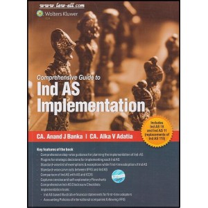 Comprehensive Guide to Ind AS Implementation by CA. Anand J Banka & CA. Alka V Adatia, CCH Publication