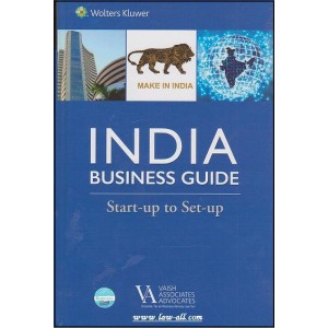 CCH's India Business Guide : Start-Up to Set-up [HB] by Vaish Associates Advocates