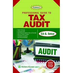 Padhuka's Professional Guide to Tax Audit for 2017 by CA. G. Sekar | CCH Wolter Kluwer