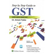 Step by Step Guide to GST Compliances Made Easy by CA. Avinash Poddar | CCH Wolter Kluwer