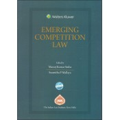 CCH's Emerging Competition Law by Manoj Kumar Sinha & Susmitha P. Mallaya