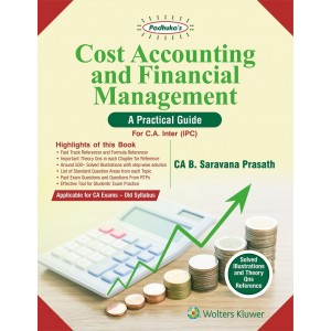 Padhuka's Cost Accounting and Financial Management : A Practical guide for CA Inter (IPC - Old Syllabus) by CA. B. Sarvana Prasath