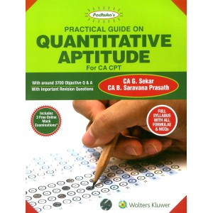 Padhuka's Practical Guide on Quantitative Aptitude For CA CPT 2018 by CA G. Sekar & CA. B. Sarvana Prasath | CCH Wolter Kluwer