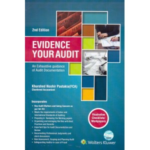 CCH's Evidence Your Audit : An Exhaustive Guidance of Audit Documentation by Khurshed Noshir Pastakia [HB]