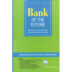 CCH's Bank of The Future by Kannan Subramanian R. and Dr. Chithra Selvaraj