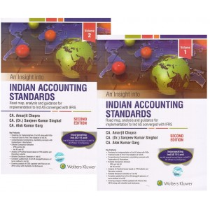 CCH - Wolters Kluwer's An Insight into Indian Accounting Standards (Ind AS) by CA. Amarjit Chopra and CA. Dr. Sanjeev Singhal & CA. Alok Kumar Garg (2 Vols)