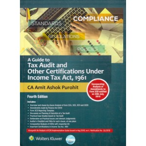 CCH's Guide to Tax Audit and Other Certifications under Income Tax Act, 1961 by CA. Amit Ashok Purohit