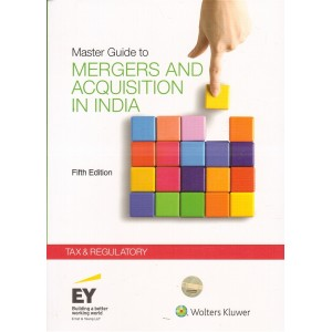 CCH's Master Guide to Mergers & Acquisitions in India - Tax & Regulatory by Ernst & Young LLP